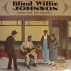 Product Image: Blind Willie Johnson - Praise God I'm Satisfied