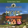 Bill & Gloria Gaither and Their Homecoming Friends - Whispering Hope
