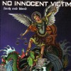 Product Image: No Innocent Victim - Flesh And Blood
