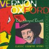Product Image: Vernon Oxford - The Gospel Truth: Classic Country Hymns