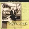 Mark Lowry - I Love To Tell The Story: A Hymns Collection