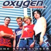 Product Image: Oxygen - One Step Closer