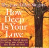 Jane Lilley Singers - How Deep Is Your Love
