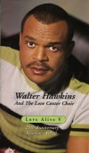 Product Image: Walter Hawkins - Love Alive V: 25 Annivesary Reunion (Reunion Volume 1 & 2)