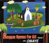 Product Image: Omaye - Reggae Hymns For All Vol 1