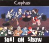 Product Image: Cephas - Fool On Show