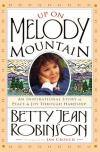 Product Image: Betty Jean Robinson - Up On Melody Mountain