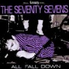 Product Image: The Seventy Sevens - All Fall Down