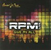 Product Image: RPM - Give My All: RPM Live