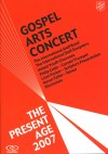 Product Image: Salvation Army - The Present Age: Gospel Arts Concert 2007