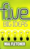 Product Image: Mal Fletcher - Five Big Ideas