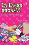 Product Image: Shell Perris - In These Shoes?!: Knowing How God Sees You