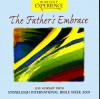 Product Image: Stoneleigh - The Father's Embrace: Live Worship From Stoneleigh International Bible Week 2001