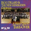 Product Image: Ricky Dillard's New Generation Chorale - A Holy Ghost Take-over