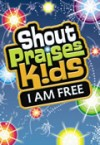 Product Image: Shout Praises Kids - I Am Free Resource DVD
