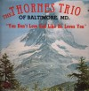 Product Image: Thornes Trio - You Don't Love God Like He Loves You