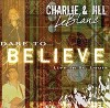 Product Image: Charlie & Jill LeBlanc - Dare To Believe: Live In St Louis