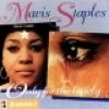 Product Image: Mavis Staples - Only For The Lonely (compilation)