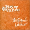 Product Image: Foy Vance - Watermelon Oranges