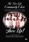 Product Image: New Life Community Choir ftg John P Kee - Show Up!
