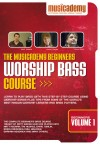 Product Image: Musicademy - Worship Bass Course: Beginners Vol 1