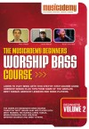 Product Image: Musicademy - Worship Bass Course: Beginners Vol 2