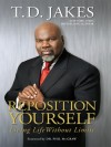 Product Image: Bishop T D Jakes - Reposition Yourself: Living Life Without Limits