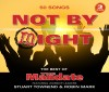 Product Image: Stuart Townend & Robin Mark - Not By Might: The Best Of The Mandate
