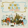 Product Image: Hawk Nelson - Hawk Nelson Is My Friend