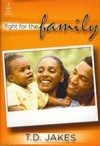 Product Image: Bishop T D Jakes - Fight for the Family