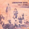 Product Image: Liberation Suite - Live In Europe