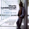 Product Image: Charlie Landsborough - Reflections: His Classic Love Songs