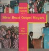 Product Image: Robert Turner And The Silver Heart Gospel Singers - Old Time Religion