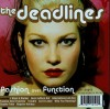 Product Image: The Deadlines - Fashion Over Function