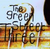 Product Image: The Green Street Three - Green Street Three, The