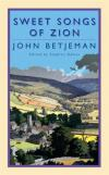 Product Image: John Betjeman - Sweet Songs of Zion