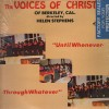 Product Image: The Voices Of Christ Of Berkeley, Cal - Until Whenever, Through Whatever