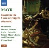 Product Image: Simon Mayr, Simon Mayr Chorus And Ensemble, Franz Hauk - David In The Cave Of Engedi
