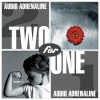 Product Image: Audio Adrenaline - Two For One: Bloom/Underdog