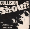 Product Image: Collision - Shout! He'll Never Let You Down/I'm Glad