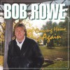 Product Image: Bob Rowe - Coming Home Again