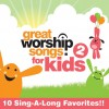 Product Image: Great Worship Songs For Kids - Great Worship Songs For Kids 2