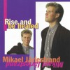 Product Image: Mikael Jarlestrand - Rise And Be Healed