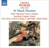 Product Image: Charles Wood, The Choir Of Jesus College, Cambridge, Daniel Hyde - St Mark Passion