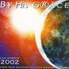 Product Image: New Covenant Church, Swansea - By His Grace: Live Worship 2002
