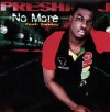 Product Image: Presha J  - No More ftg Tunday
