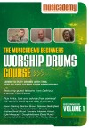 Product Image: Musicademy - Worship Drums Course: Beginners Vol 1