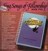 Product Image: Songs Of Fellowship - Sing Songs Of Fellowship Book Two Nos 242-263