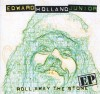 Product Image: Edward Holland Junior - Roll Away The Stone