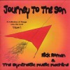 Product Image: Rick Roman & The Synthetic Music Machine  - Journey To The Son: A Collection Of Songs Unto The Lord Vol 1